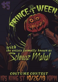 2nd Annual Prince-O-Ween concert and costume contest with the Artist Formally Known as Schnoz Mahal