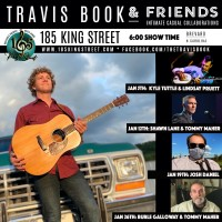 """Travis Book & Friends w/ Special Guests Benny """"Burle"""" Galloway & Tommy Maher"""