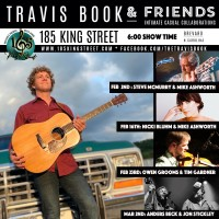 Rescheduled for 5/18 Travis Book & Friends w/ Special Guests Steve