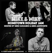 Canceled: The Umpteenth Annual Mike & Mike Hometown Holiday Jam hosted by Mike Guggino and Mike Ashworth