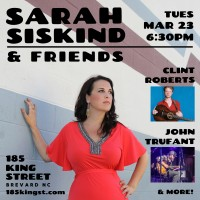 Sarah Siskind & Friends with special guests Clint Roberts & John Trufant